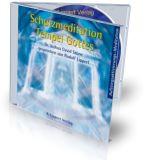 Aufstiegsaktivierungen: Schutzmeditation und Tempel Gottes