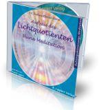 CD Aufbau des Lichtquotienten – Huna Meditation