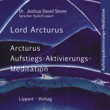Arcturus Aufstiegs-Aktivierungs- Meditation